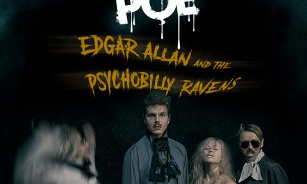 POE!  Edgar Allan & the Psychobilly Ravens